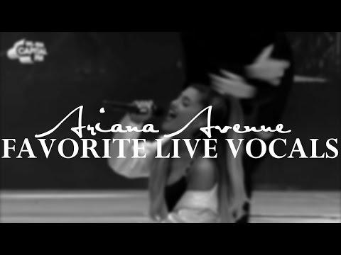 Ariana Grande   Favorite Live Vocals