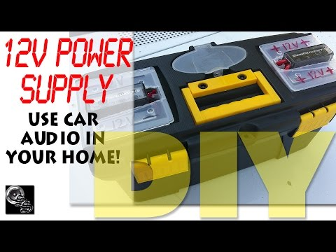 Car Audio in Your Home DIY 12V Power Supply Project