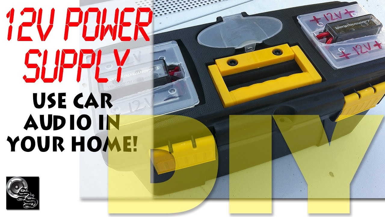 Diy car audio in your home diy 12v power supply project youtube solutioingenieria Choice Image