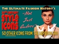 "20th CENTURY STYLE ICONS: ""Not Just Audrey""; 50 Other Style Icons"