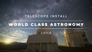 1-meter Telescope Install in Chile (PlaneWave Instruments CDK1000)
