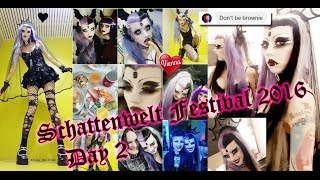 GOTH Secret Life - Schattenwelt Festival 2016, Day 2