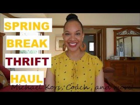 Spring Break THRIFT Haul | Michael Kors, Coach, and More!