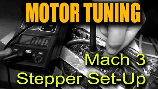 Mach3 Motor Tuning   Upgrading Stepper Motor Procedure