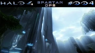 HALO 4: SPARTAN OPS | #004 - Abreise: Sacred | Let's Play Halo The Master Chief Collection