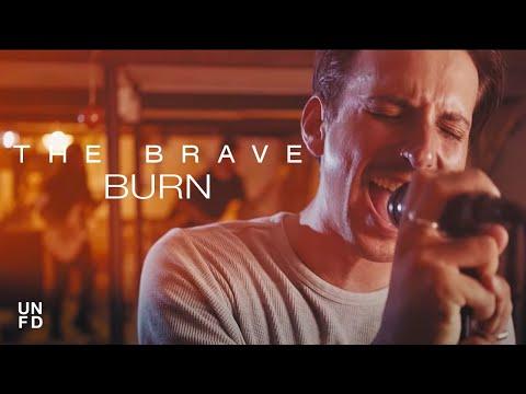 The Brave - Burn