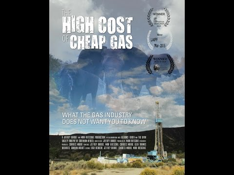 The High Cost Of Cheap Gas -First Ten Minutes