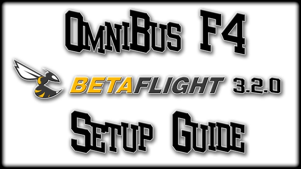 Betaflight Setup Omnibus F4 Flight Controller Spektrum DX9
