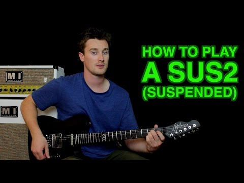 how to play a sus2 (suspended)