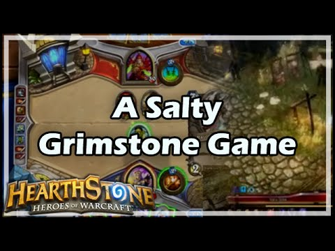 [Hearthstone] A Salty Grimstone Game