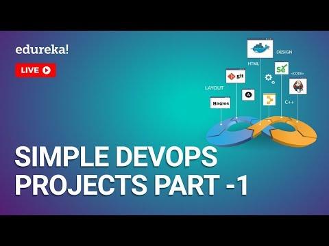 Simple DevOps Projects - Part 1   DevOps Projects for Beginners   DevOps Training   Edureka