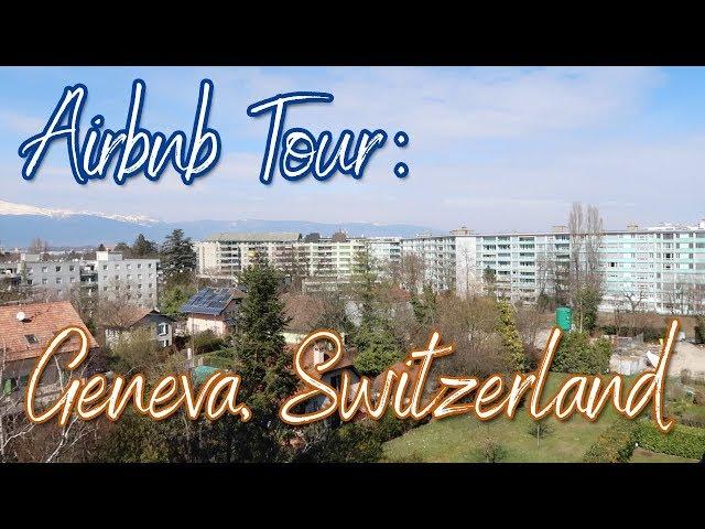 Apartment Tour | Geneva, Switzerland Airbnb