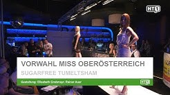 Tumeltsham: Vorwahl Miss Oberösterreich im Sugarfree 2019