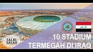 Download 10 STADIUM TERMEGAH DI IRAQ