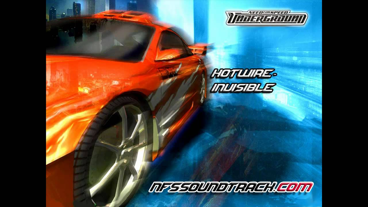 Hotwire - Invisible (NFS Underground 1)