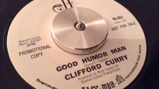 Clifford Curry - Good humor man [ELF]