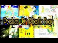 "Poster Samples in competition of poster making On ""PLASTIC BAN"""
