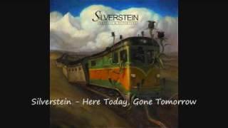Silverstein - Here Today, Gone Tomorrow