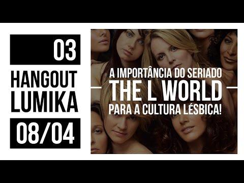 Hangout Lumika: The L Word