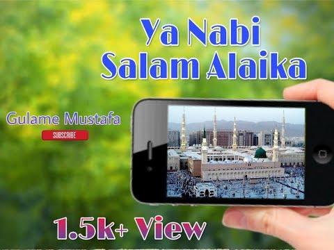 🕋ya-nabi-salam-alaika-  -assalam-ay-jane-aalam-status-🕋