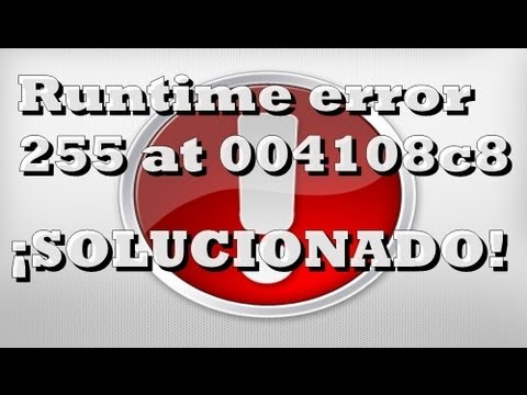 Runtime error 255 at 004108c8 | Resident Evil 6 | Far Cry 3 | SOLUCIONADO
