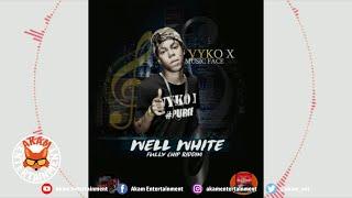 Vyko X - Well White - July 2020