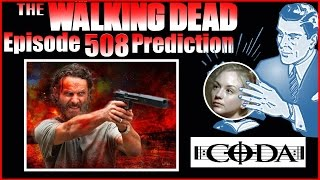 "Ep. 5x08 Mid Season Finale Predictions ""Coda"" Walking Dead Season 5"