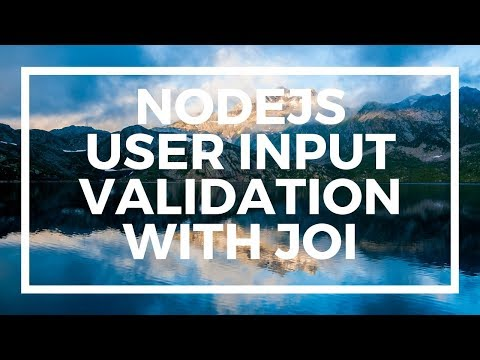 NodeJS For Beginners: User Input Validation With Express And JOI
