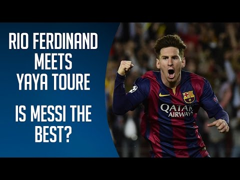 Rio Ferdinand Meets Yaya Toure | Is Messi The Best?