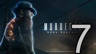 Прохождение Murdered: Soul Suspect — Часть 7: Психиатрическая больница