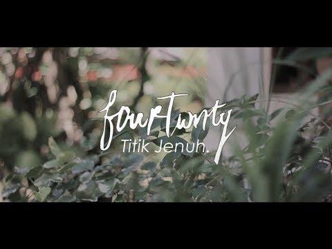 Fourtwnty - Titik Jenuh (Unofficial Lyric Video)