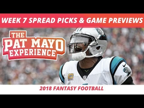 2018 Fantasy Football — Week 7 Spread Picks, NFL Game Previews + Cust Corner 15.25