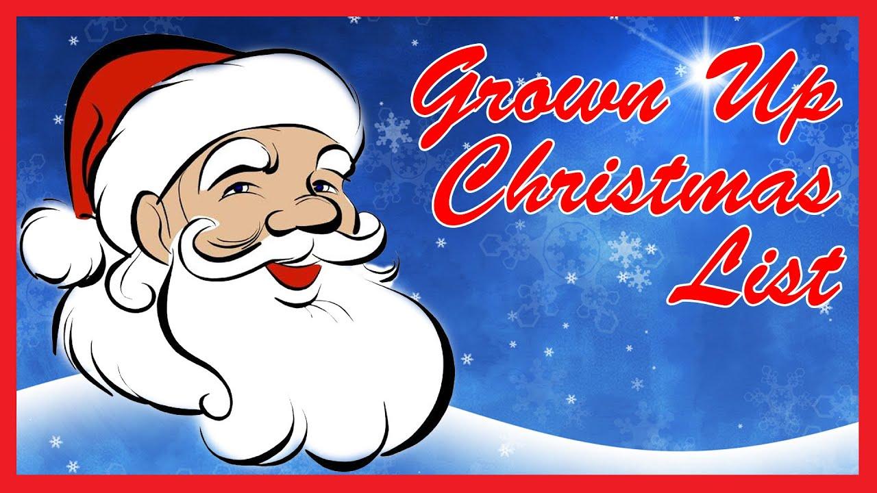 Grown Up Christmas List   Christmas Songs And Carols For Kids With Lyrics - YouTube
