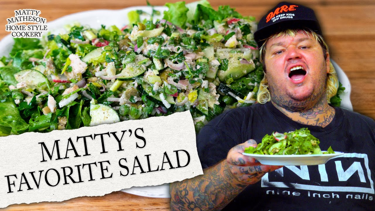 Download Matty's Favorite Salad of ALL TIME | Home Style Cookery with Matty Matheson Ep. 8