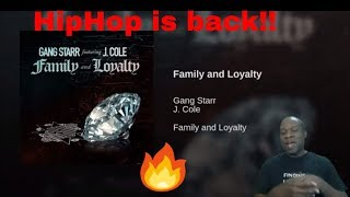 Gang Starr - Family and Loyalty ft J. Cole (Reaction)
