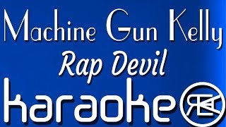 Machine Gun Kelly - Rap Devil | Karaoke Instrumental