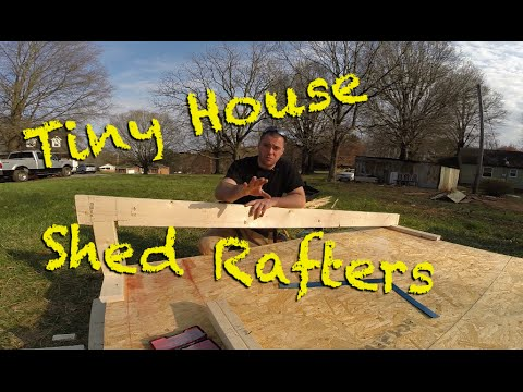 Tiny House - Shed Rafters