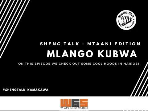 Sheng Talk  Kama Kawa ( Mtaani Edition ) - Mlango Kubwa