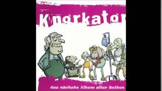 Knorkator - Wir Werden Alle Sterben
