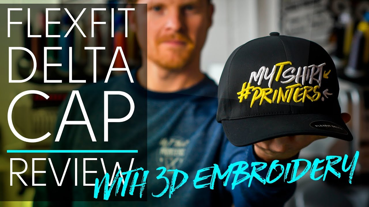 Something Special for your Clothing Line - FlexFit Delta Cap Review with a  3D Embroidery