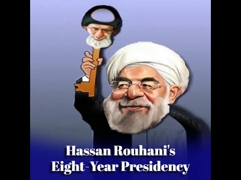 Hassan Rouhani's Eight Year Presidency