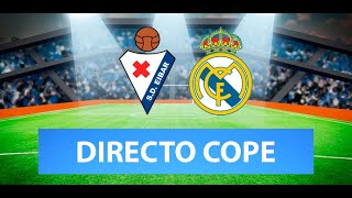 (SOLO AUDIO) Directo del Eibar 1-3 Real Madrid en Tiempo de Juego COPE