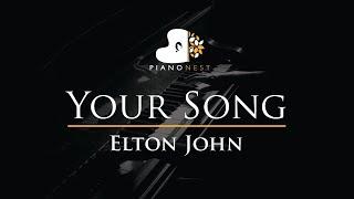 Elton John - Your Song - Piano Karaoke Instrumental Cover with Lyrics