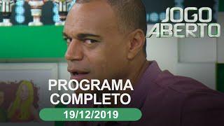 Jogo Aberto - 19/12/2019 - Programa completo