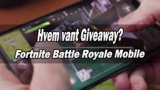Qui a utilisé Giveaway av Fortnite Battle Royale Mobile