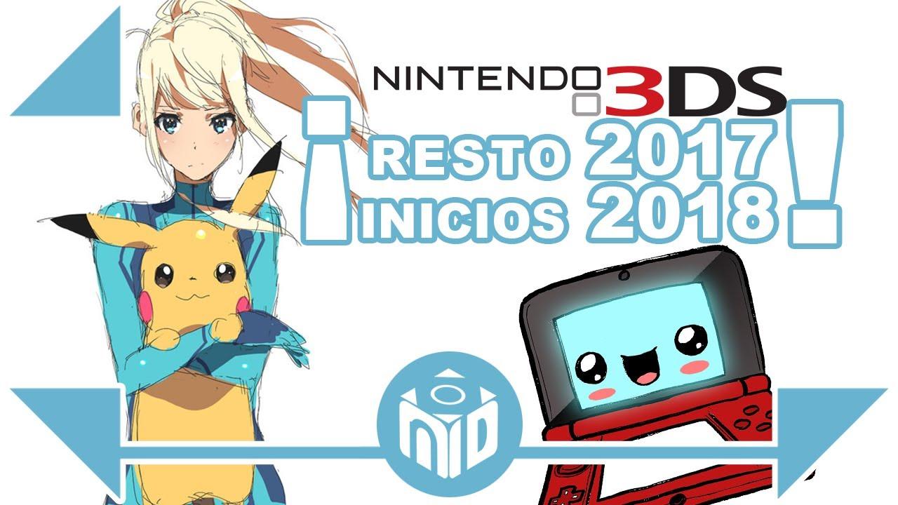 Actualizado Lanzamientos Nintendo 3ds 2017 2018 Ndeluxe Youtube