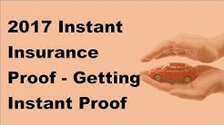 2017 Instant Insurance Proof - Getting Instant Proof Of Insurance