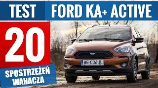 Ford Ka+ Active 1.2 Ti-VCT 85 KM (2019) - TEST PL