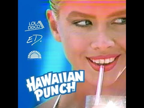 Lola Disco & ED. - Hawaiian Punch