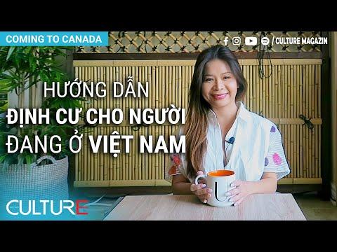 gửi hàng đi canada - Hướng dẫn định cư CANADA cho người đang ở Việt Nam [Phần 1] | Culture Channel